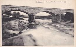 11 HOMPS - Pont Sur L'Aude, Construit En 1787 - Éd. PALAU - France