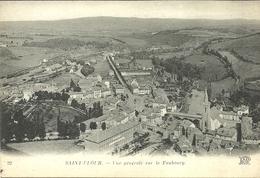 SAINT-FLOUR  -- Vue Générale Sur Le Faubourg                                                  -- N D 32 - Saint Flour