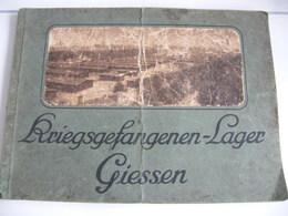 Livre Sur La Vie Des Prisonniers Du Camp De Giessen - 5. Zeit Der Weltkriege