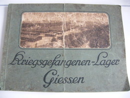 Livre Sur La Vie Des Prisonniers Du Camp De Giessen - 5. Wereldoorlogen