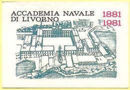 Tematica - Militari - Accademia Navale Di Livorno - 1881-1981 1° Centenario - Not Used - Militari