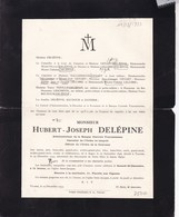 ANGRE TOURNAI Hubert DELEPINE Administrateur Banque Centrale Tournaisienne 1846-1933 Famille GENART DALLEMAGNE - Overlijden