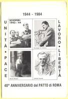 Tematica - Sindacati - CGIL - 1944-1984 40° Anniversario Del Patto Di Roma - Not Used - Sindacati