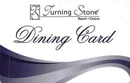 Turning Stone Casino - Verona NY - Dining Card - Last Line Text Starts 'Dining Card..' - Cartes De Casino