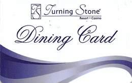 Turning Stone Casino - Verona NY - Dining Card - Last Line Text Starts 'Good Luck!' - Cartes De Casino