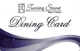 Turning Stone Casino - Verona NY - Dining Card - Last Line Text Starts 'Stone's Dining Card....' - Cartes De Casino