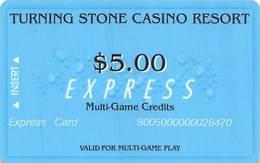 Turning Stone Casino - Verona NY - $5 Express Multi-Game Credits (XX9) No Phone# On Reverse - Cartes De Casino