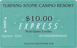 Turning Stone Casino - Verona NY - $10 Express Multi-Game Credits (XX9) No Phone# On Reverse - Cartes De Casino