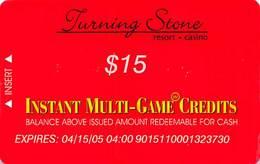 Turning Stone Casino - Verona NY - $15 Instant Multi-Game Credits - XX12 Issue Card/Freeplay (See Description) - Cartes De Casino