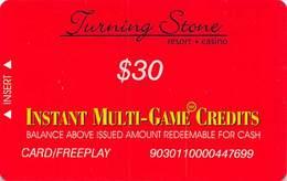 Turning Stone Casino - Verona NY - $30 Instant Multi-Game Credits - XX12 Issue Card/Freeplay (See Description) - Cartes De Casino
