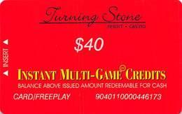 Turning Stone Casino - Verona NY - $40 Instant Multi-Game Credits - XX12 Issue Card/Freeplay (See Description) - Cartes De Casino
