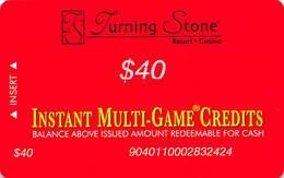 Turning Stone Casino - Verona NY - $40 Instant Multi-Game Credits - XX15 Issue (See Description) - Casino Cards
