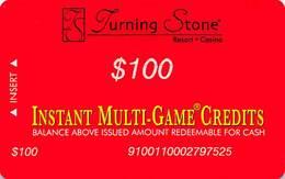 Turning Stone Casino - Verona NY - $100 Instant Multi-Game Credits - XX15 Issue (See Description) - Casino Cards