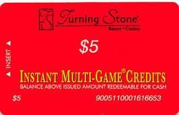 Turning Stone Casino - Verona NY - $5 Instant Multi-Game Credits - XX16 Issue (See Description) - Casino Cards