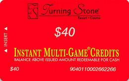 Turning Stone Casino - Verona NY - $40 Instant Multi-Game Credits - XX16 Issue (See Description) - Casino Cards