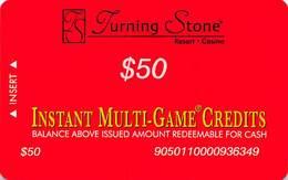 Turning Stone Casino - Verona NY - $50 Instant Multi-Game Credits - XX16 Issue (See Description) - Casino Cards