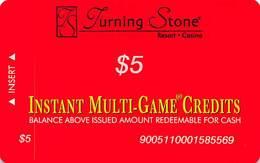 Turning Stone Casino - Verona NY - $5 Instant Multi-Game Credits - XX17 Issue (See Description) - Casino Cards