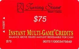 Turning Stone Casino - Verona NY - $75 Instant Multi-Game Credits - XX17 Issue (See Description) - Casino Cards