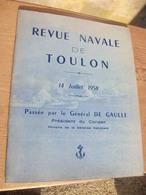 Revue Navale De Toulon, 14 Juillet 1958. Passée Par Le Général De Gaulle - Livres