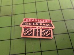 810H Pin's Pins / Beau Et Rare : Thème MARQUES / BAR TABAC BRASSERIE DE LA PAIX - Marques