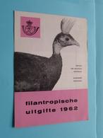 FILANTROPISCHE Uitgifte ( Folder 1962 Met Zegels Postfris ) ( Malvaux Brussel : Zie/voir Photo ) ! - Documents De La Poste