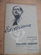 Guerre 1939/1945  ÉDITORIAUX - A LA RADIO - PHILIPPE HENRIOT. - War 1939-45