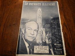Le Patriote Illustré N° 48 Du 01/12/1957.La Grande Peur De L'Amérique,quand Le Ciel Bombarde La Terre.... - Informations Générales