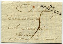 DOUBS De BESANCON LAC Du 25/08/1794 Linéaire 37x9 Et Taxe De 5 Pour ST LOUP - Marcophilie (Lettres)