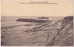 33. POINTE DE GRAVE. Entrée De La Gironde Après Le Raz De Marée De Janvier 1924. 116 - France
