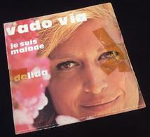 Vinyle 45 Tours  Dalida Vado Via (1973) - Vinyles
