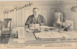 Léon DAUDET  Directeur De L'Action Française - Writers