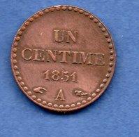 Dupré  -  1 Centime 1851 A  -  état  TTB - Francia