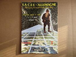 La C.E.E. - Allemagne, Belgique, Luxembourg, Pays-Bas / éditions Magnard De 1982 - Books, Magazines, Comics
