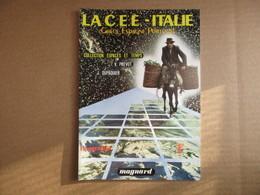 La C.E.E. - Italie , Grèce, Espagne, Portugal / Géographie / éditions Magnard De 1982 - Books, Magazines, Comics