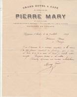 Facture 21/7/1899 Pierre MARY Grand Hôtel & Café Du Chemin De Fer écuries Voiture Louage LEZIGNAN Aude à Marci Paraza - France