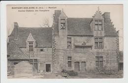 MONTIGNY SUR AVRE - EURE ET LOIR - MONTUEL - ANCIEN CHATEAU DES TEMPLIERS - Montigny-sur-Avre
