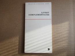 Livret Complémentaire D'histoire Classe De 3° (J. Michaud) éditions Hachette De 1966 - Books, Magazines, Comics