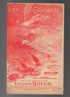 Partition Les Goelands Paroles Et Musique De Lucien Boyer Créée Par Marise Damia Au Concert Mayol - Musique & Instruments