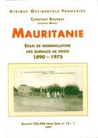 Bouerat :  Mauritanie  Nomenclature Bureaux 1890-1975 - Littérature