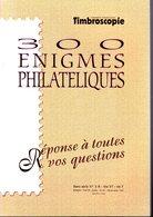 Timbroscopie : 300 Enigmes Philateliques Hs 301997 Timbropresse - Specialized Literature