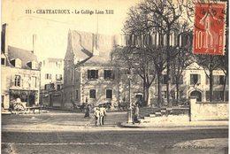 Carte  Postale  Ancienne De CHATEAUROUX - Collége Léon XVIII - Chateauroux