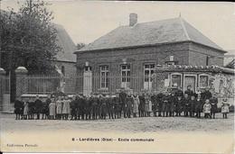 LARDIERES - Ecole Communale. - Non Classés