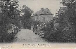 LARDIERES - Rue De Lormaison. - Non Classés