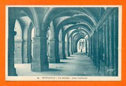 CPA FRANCE 82  ~  MONTAUBAN  ~  25  Les Arcades, Place Nationale  ( Artaud ) - Montauban