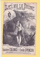 PARTITION  N°14 / DJELMA LA BRUNE OU L ESCLAVE NOIRE / A ENCADRER / ALBIN BERNIER / COLONGE/ SPENCER /  PIANO CHANT - Musique & Instruments
