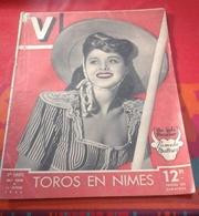 V N°106 Octobre 1946 Corrida Nîmes Firmin Rivera,Michèle Morgan,Bugatti Rhabillée, Jean Effel,Tibet - Books, Magazines, Comics