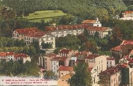 Amelie Les Bains Vue Generale Et L Hopital Militaire - Autres Communes