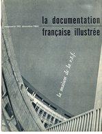 LA DOCUMENTATION FRANCAISE ILLUSTREE       DECEMBRE 1963      LA MAISON DE LA R T F  RADIO TELEVISION - Fernsehen