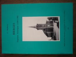 Bierges - Esquisses Historiques (1209-1790) - MOREAU, J.L. - Culture