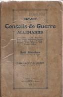 Devant Les Conseils De Guerre Allemands, Sadi Kirschen - Guerre 1914-18